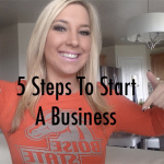 Start A Business Today In 5 Steps