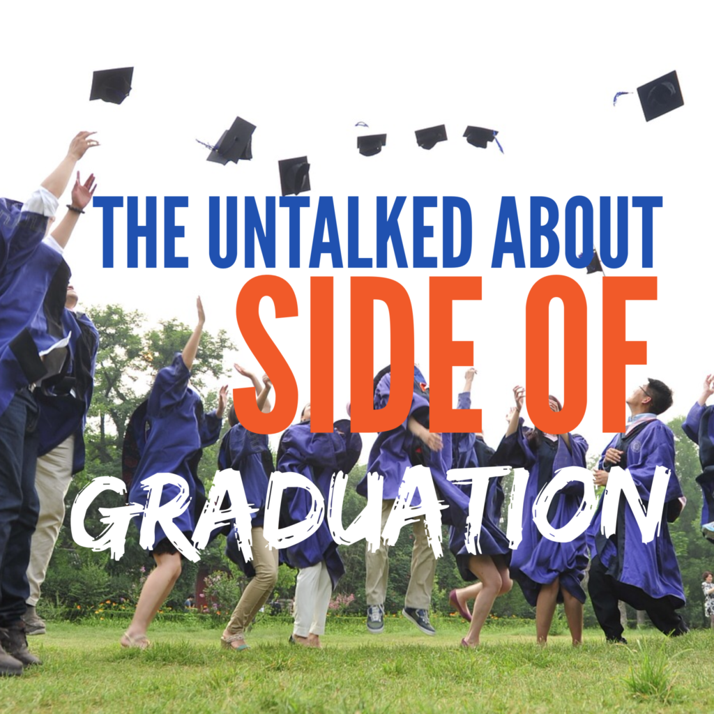 8 Reasons Graduation Can Cause A Downward Spiral