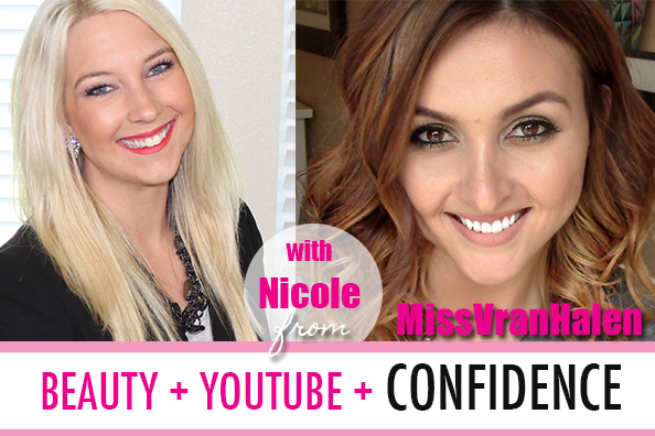 Guest Video: Nicole Vranjican on YouTube + Beauty + Confidence
