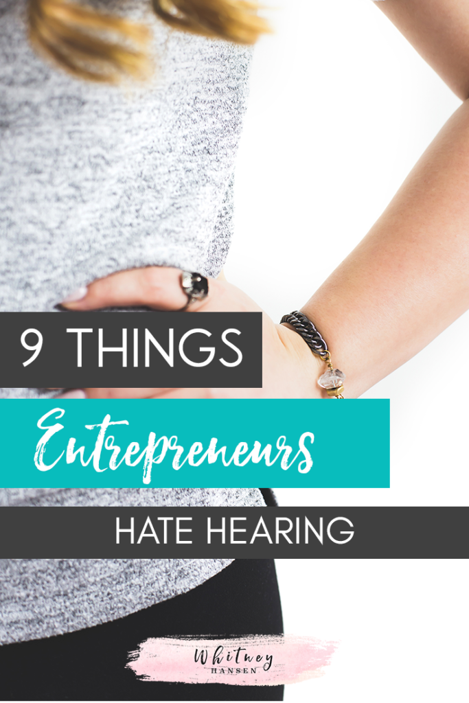 Entrepreneurs Hate Hearing