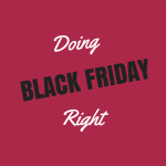 Black Friday Dos + Donts (if you are brave enough to go out)