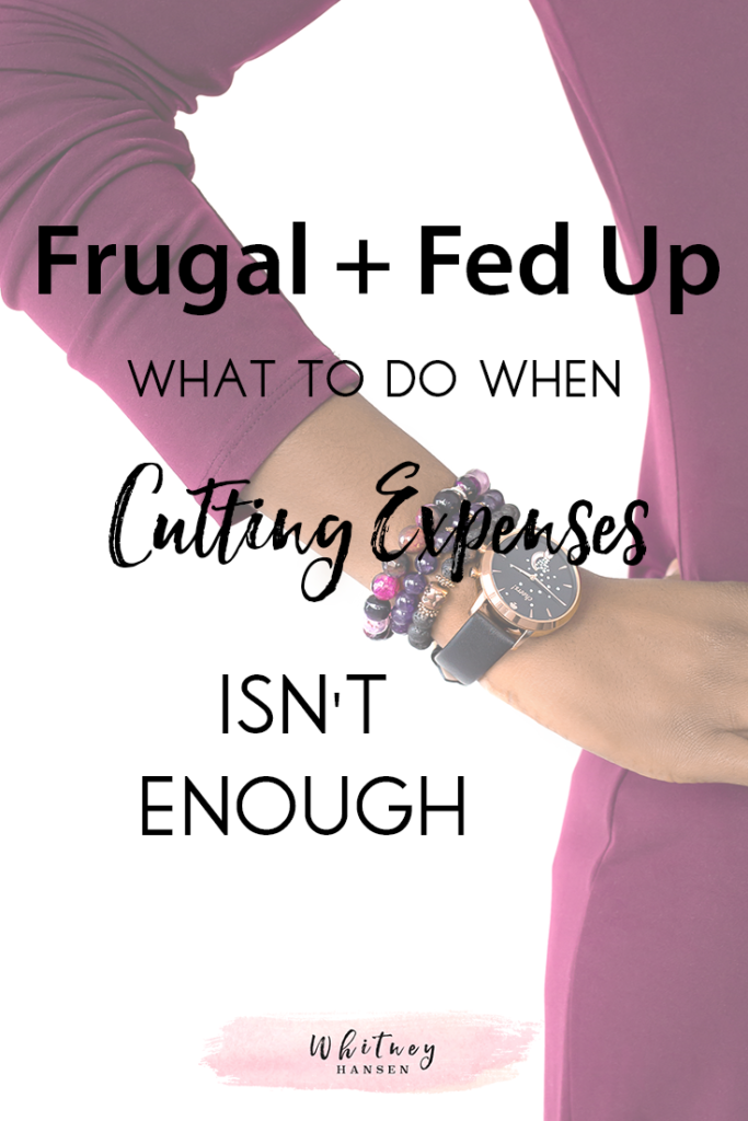 Cutting expenses isn't enough!
