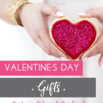 Budget Friendly Valentine's Day Gifts