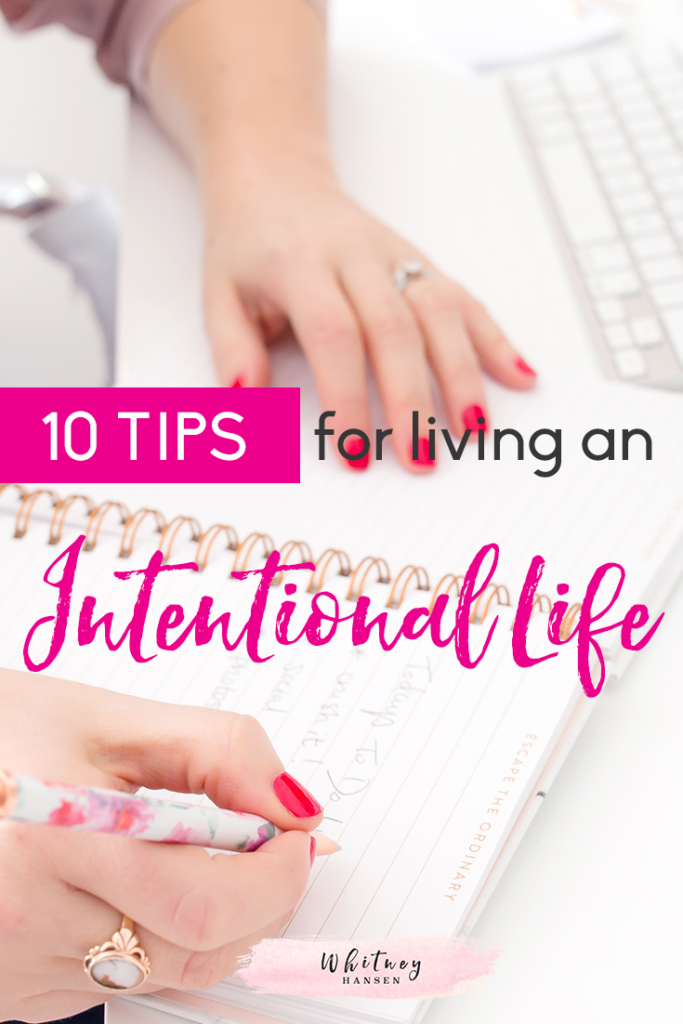 10 Tips for Living An Intentional Life v2