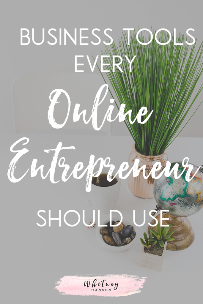 Business Tools Every Online Entrepreneur Should Use