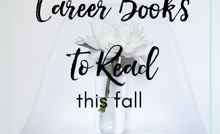 Add These 18 Money + Career Books To Your List!
