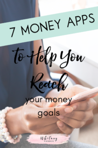 7 Apps For Money Goals