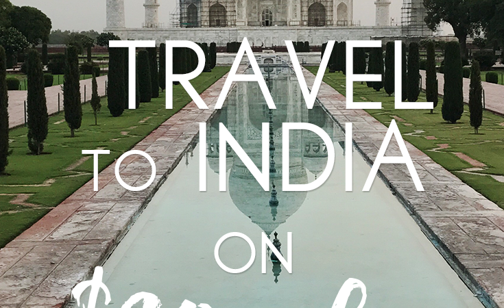 How To Travel To India on $20 A Day