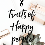 8 Traits of Happy People