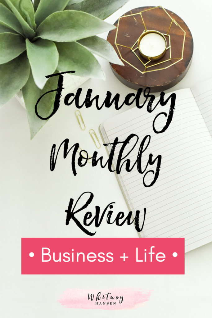 January 2018 Monthly Review - Whitney Hansen | Money Coaching
