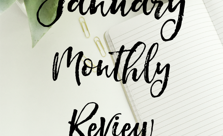 January 2018 Monthly Review